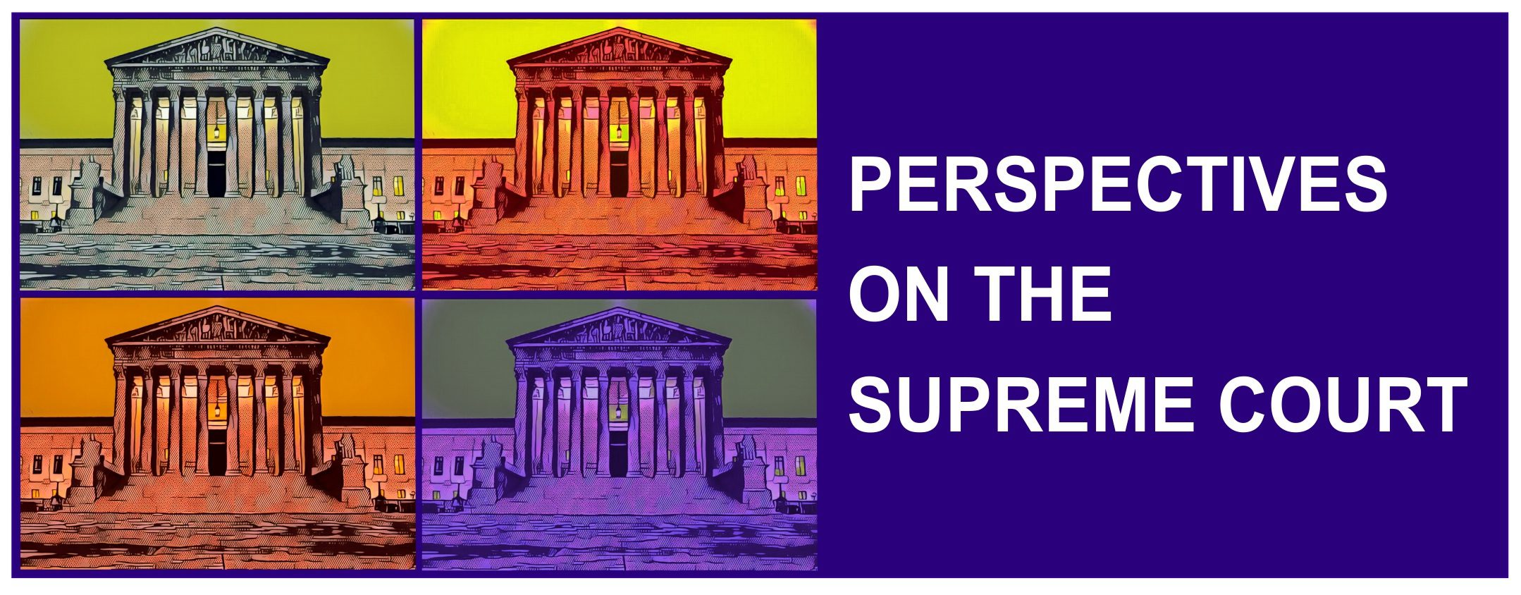 Perspectives on the Supreme Court Banner