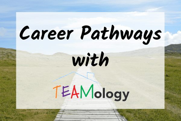 Career Pathways With TEAMology