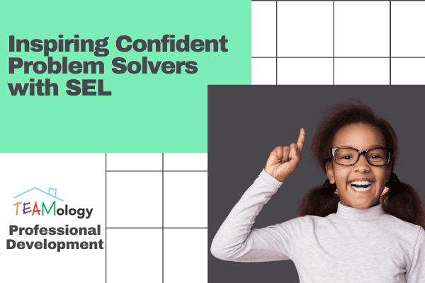 Inspiring Confident Problem Solvers with SEL