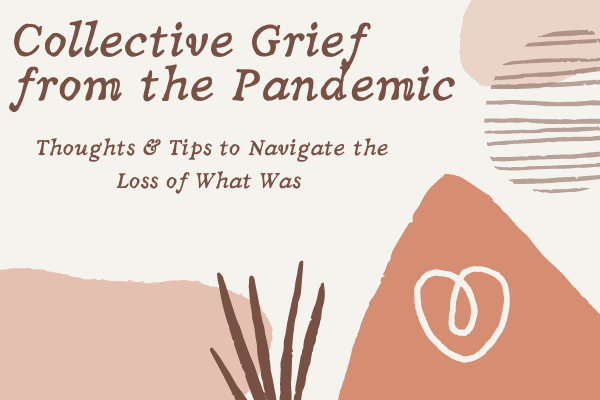 Collective Grief from the Pandemic